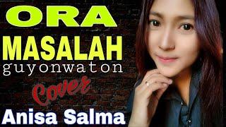 Gambar cover ORA MASALAH - Anisa Salma (cover) Reggae Music