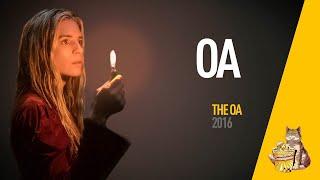 EP20 - ОА (The OA) - Запасаемся попкорном