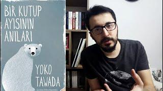 Bir Kutup Ayısının Anıları - Yōko Tawada   viKİTAP Serisi 11