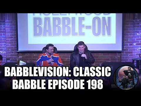 BabbleVision: Classic-Babble Episode 198