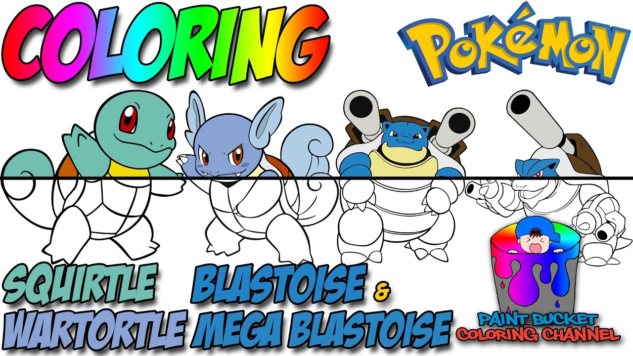 How to Color Squirtle, Wartortle, Blastoise and Mega Blastoise - Pokemon  Evolution Coloring Page