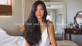 Simple Hair and Skin Care Routine