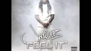 Feel It - Jacquees ft (Rich Homie Quan, Lloyd)
