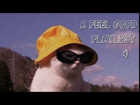 A feel good playlist to help pass time :) // indie rock/pop playlist