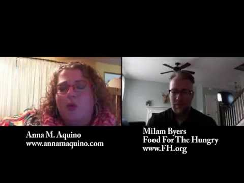 Real Solutions with Anna M. Aquino interviews Milam Byers about Food For The Hungry