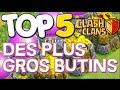 TOP 5 DES PLUS GROS BUTINS - Clash of Clans