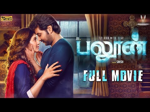 Balloon - Tamil Full Movie | Jai, Anjali |...