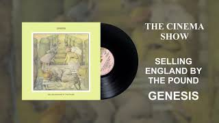 Genesis - The Cinema Show (Official Audio)