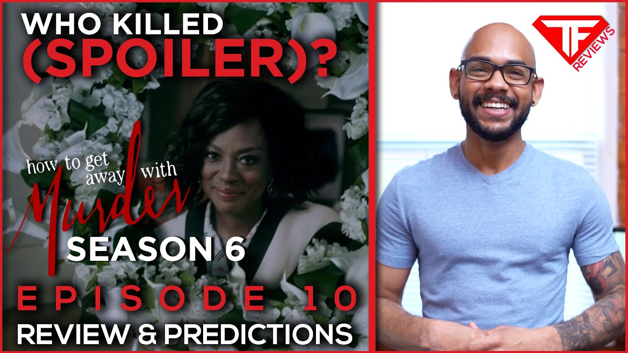 Download Who KILLED (**SPOILER**)!? | How To Get Away With Murder Season 6 Episode 10 | Review & Predictions