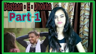 Dastaan - E - Dhokha | Amit Bhadana | Reaction