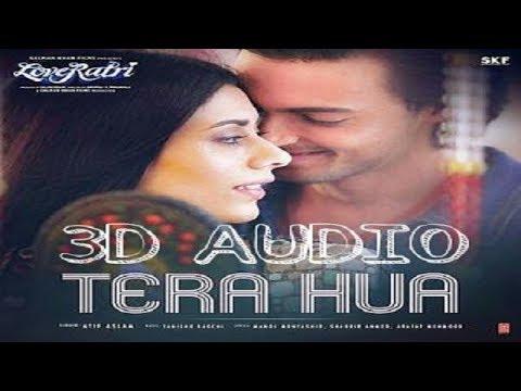 Atif Aslam: Tera Hua Video | Loveratri | Warina Hussain | Ayush Sharma | Tanishk Bagchi Manoj M