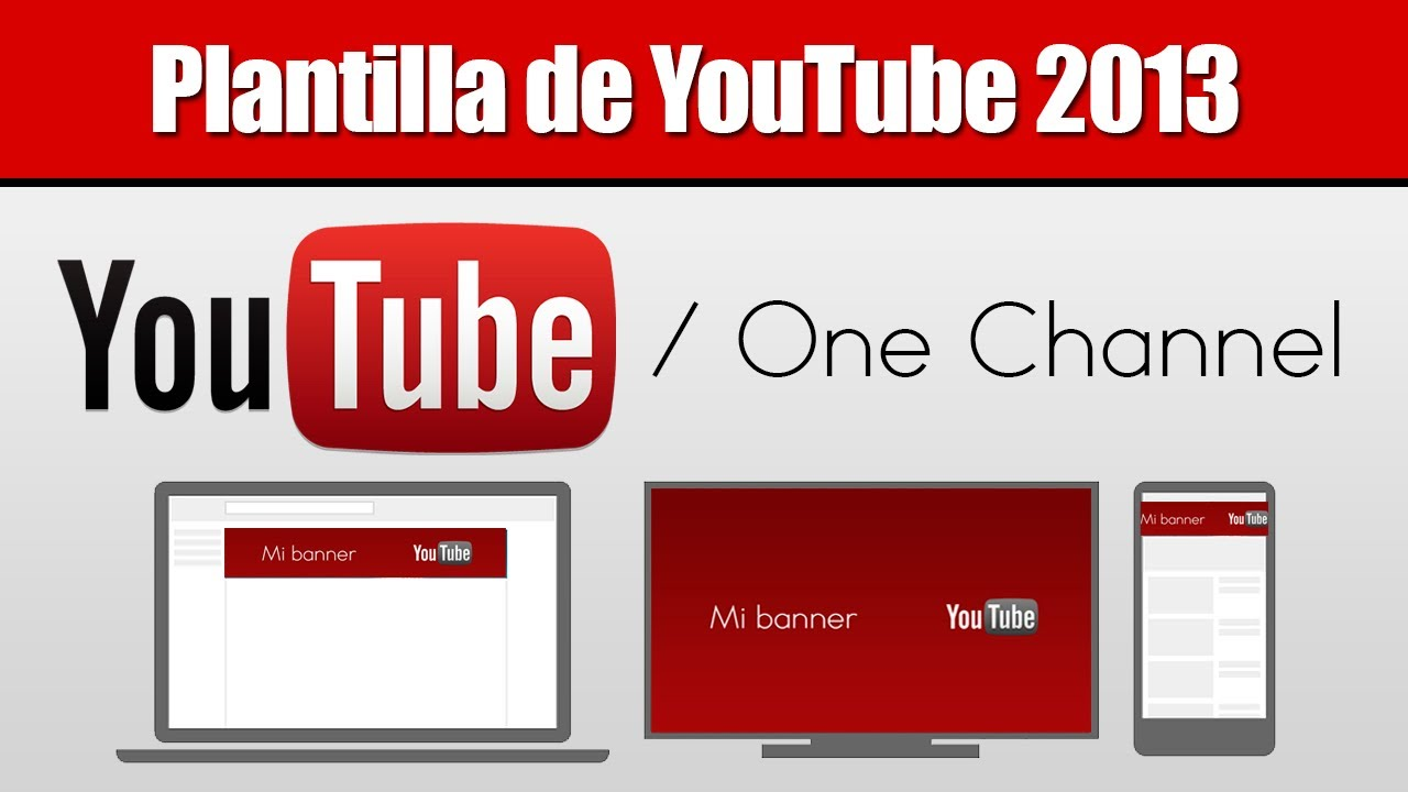 Plantilla de YouTube 2013 - One Channel - YouTube