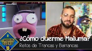 ¿Cómo duerme Maluma? Su respuesta deja a Trancas y Barrancas con la boca abierta - El Hormiguero