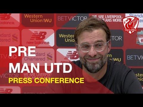 Liverpool vs. Man United | Jurgen Klopp Press Conference