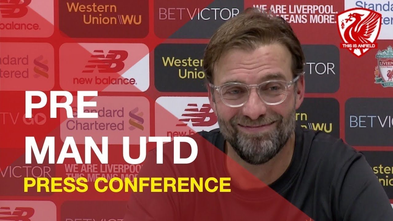 liverpool-vs-man-united-jurgen-klopp-press-conference