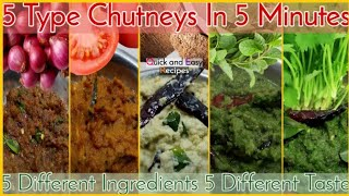 Five Easy Chutney Recipe | Quick and Easy Recipes | Five Ingredient Five Taste | How To Make Chutney