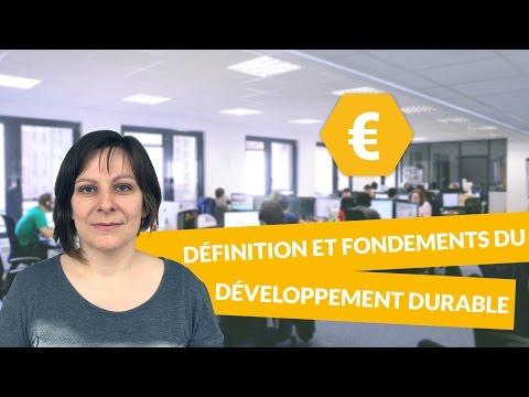 Définition et fondements du développement durable - Economie - Terminale STMG - digiSchool