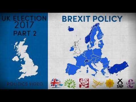 UK Election 2017 — Part 2 — Where Do The Parties Stand On Brexit?