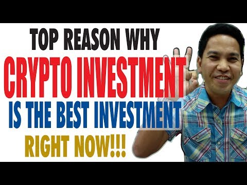 Top Reason Why Crypto Investment is the Best Investment Right Now