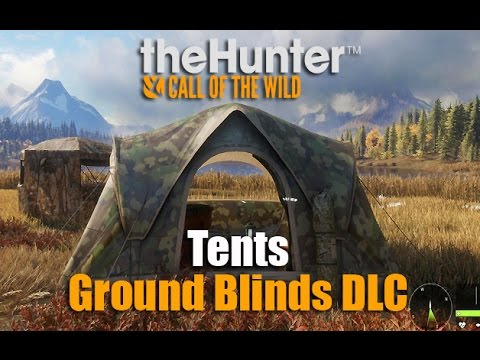 theHunter Call of the Wild - Tents u0026 Ground Blinds DLC & theHunter Call of the Wild - Tents u0026 Ground Blinds DLC - YouTube