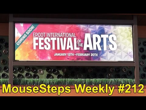 MouseSteps Weekly #212 Disney Springs New Year's Eve; Epcot International Festival of the Arts Info