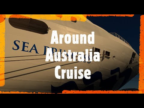 Sea Princess Around Australia Cruise 2019