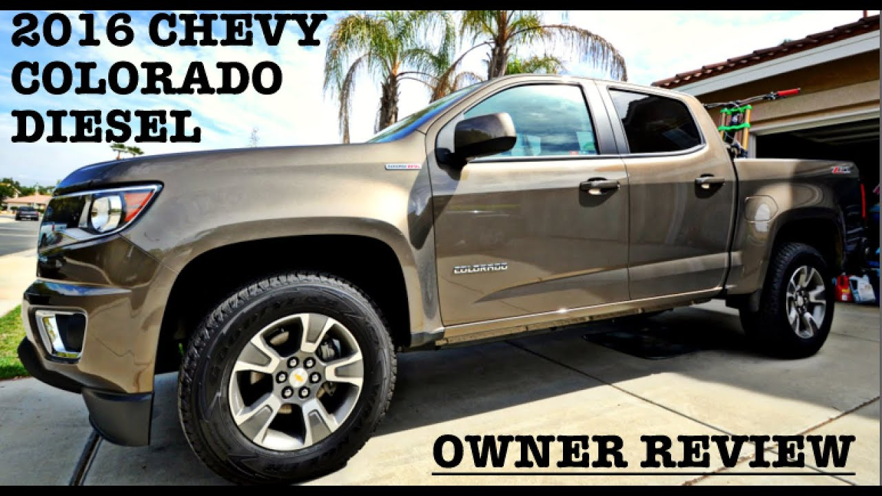 2016 Chevy Colorado Diesel  Owner Review  YouTube