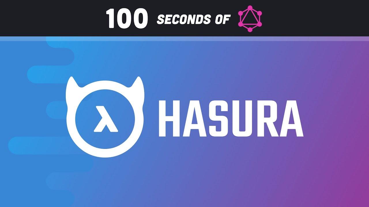 Hasura in 100 Seconds