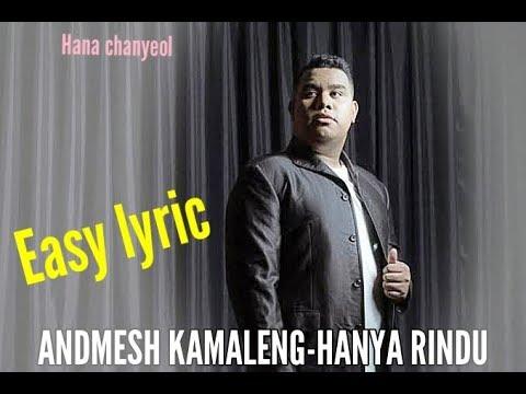#liriklagu-#andmeshkamaleng-#hanyarindu-lirik-lagu-andmesh-kamaleng---hanya-rindu