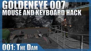 🔴 GoldenEye 007: 00 Agent/Mouse Hack #01 — Dam