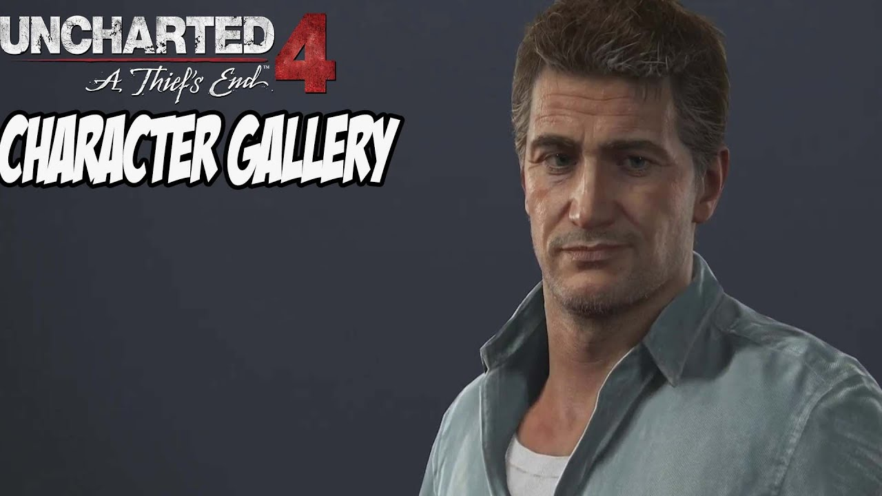 Uncharted 4 Character Gallery All Characters Youtube