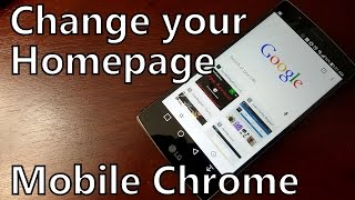 How to Change Your Homepage in the Mobile Chrome Browser on Android thumbnail