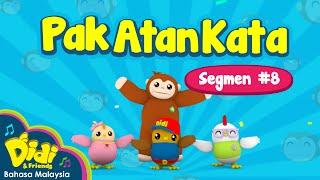 Pak Atan Kata   Didi & Friends   Segmen #8