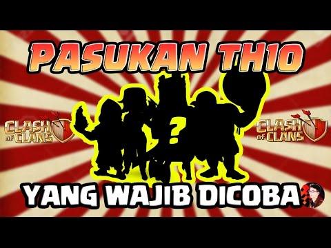 TH 10 WAJIB COBA PASUKAN INI! - Coc Indonesia