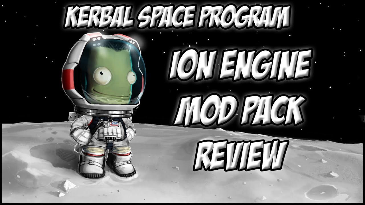 Kerbal Space Program - Ion Engine Pack/Mod Review! - YouTube