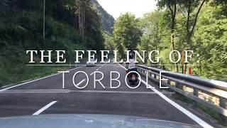 The Feeling of Torbole  , Lake Garda 2017
