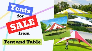 Tents for Sale from Tent and Table
