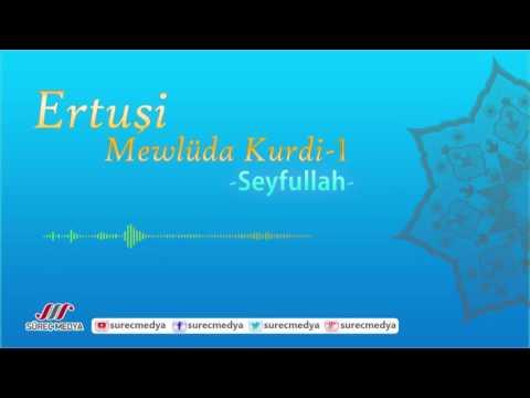 Ertuşi Mewlüd - Track 1 - Mewlüda Kurdi - Seyfullah