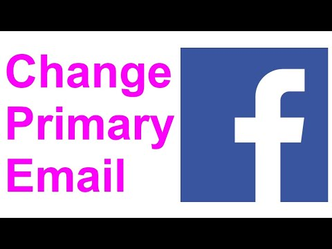 How To Change Your Primary Email Address On Facebook In 2020
