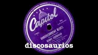 Eddie Bert, Doug Mettome y Benny Goodman - Undercurrent blues (bop instrumental) Chico O