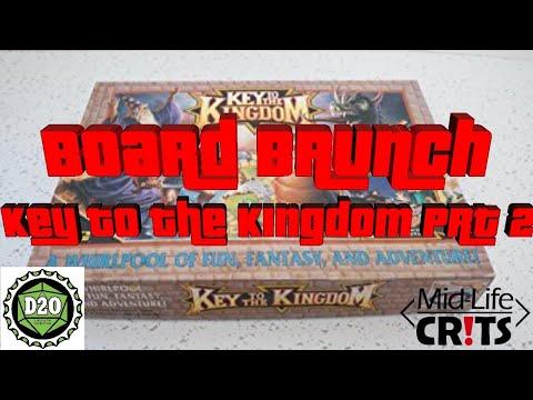 Key to the Kingdom Part 2   Board Brunch