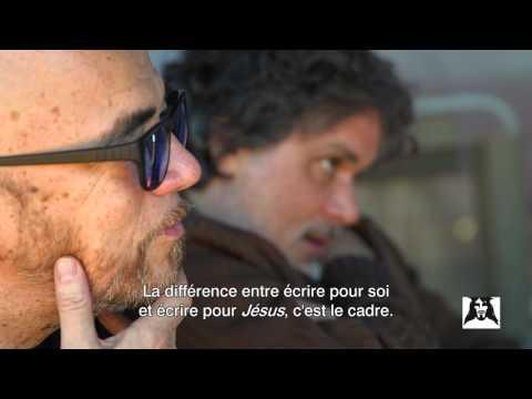 Jésus, de Nazareth à Jérusalem  Ecrire l'histoire Christophe Barratier & Pascal Obispo
