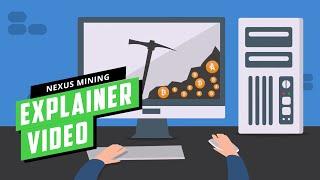 Explainer Video Nexus Mining