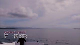 MAPINA TELUTI - RUDY LAILOSSA - ( Official Video Music ) Full HD