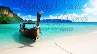 Relaxing Nature Sounds 3 - Relaxing Ocean Waves | 5 Hours