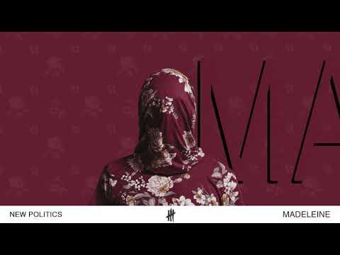 New Politics - Madeleine (Audio)