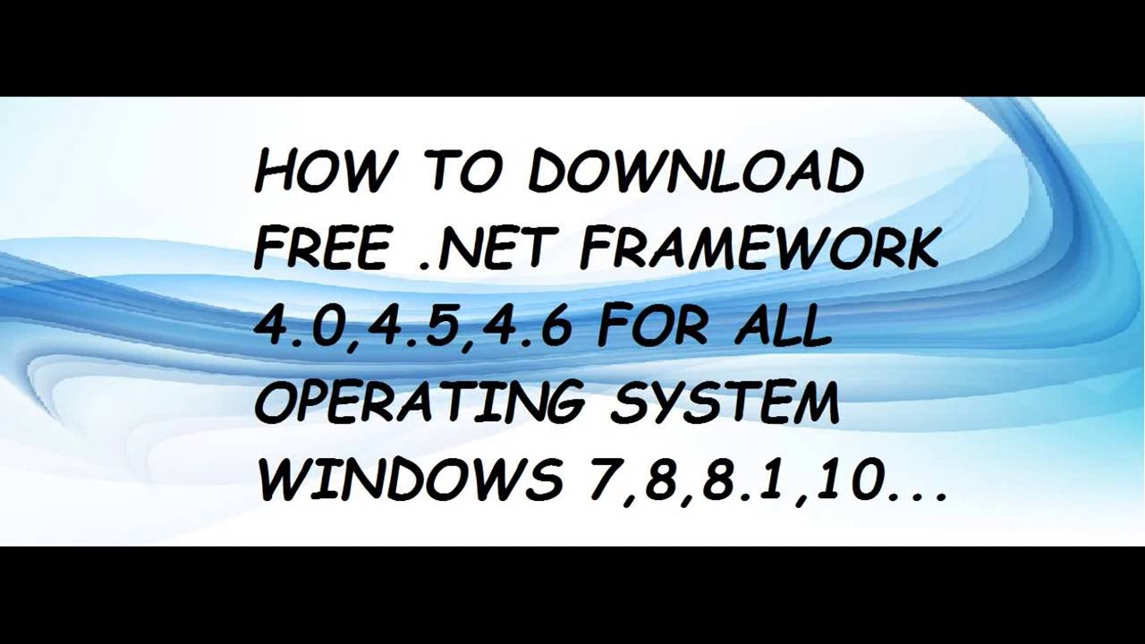 How to install and download net.Framework 4.0,5.2,6.1,6.2 working ...