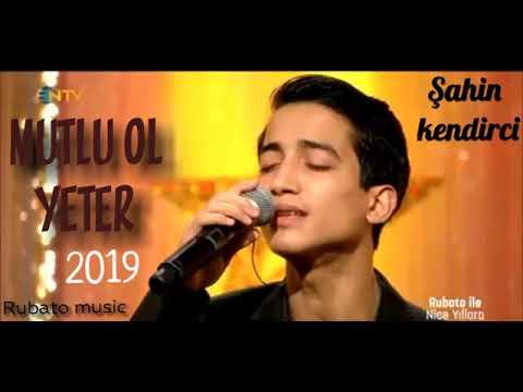 "ŞAHİN KENDİRCİ ""Mutlu ol yeter"" (Rubato music)"