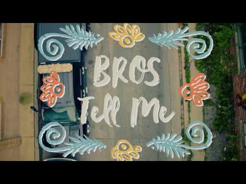 BROS - Tell Me (Official Video)