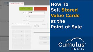 In this video, you will learn how to sell a stored value card within cumulus retail. retail is an affordable and powerful point of sale ecommerce...